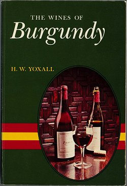 the wines of burgundy, hw yoxall (1968)