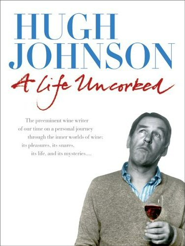 hugh johnson a life uncorked