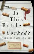 is this bottle corked?, kathleen burk & michael bywater (2009)