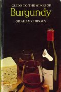 guide to the wines of burgundy, graham chidgey (1977)