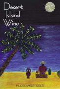 desert island wine, miles lambert-gócs (2007)