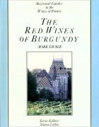 The Red Wines of Burgundy, Mark Savage (1988)