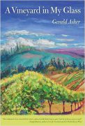 A Vineyard in My Glass, Gerald Asher (2011)